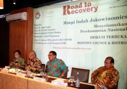 Diskusi Publik Road to Recovery: Mimpi Indah Jokowinomic